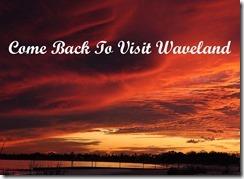 Slide_19_Come_Back_To_Visit_Waveland